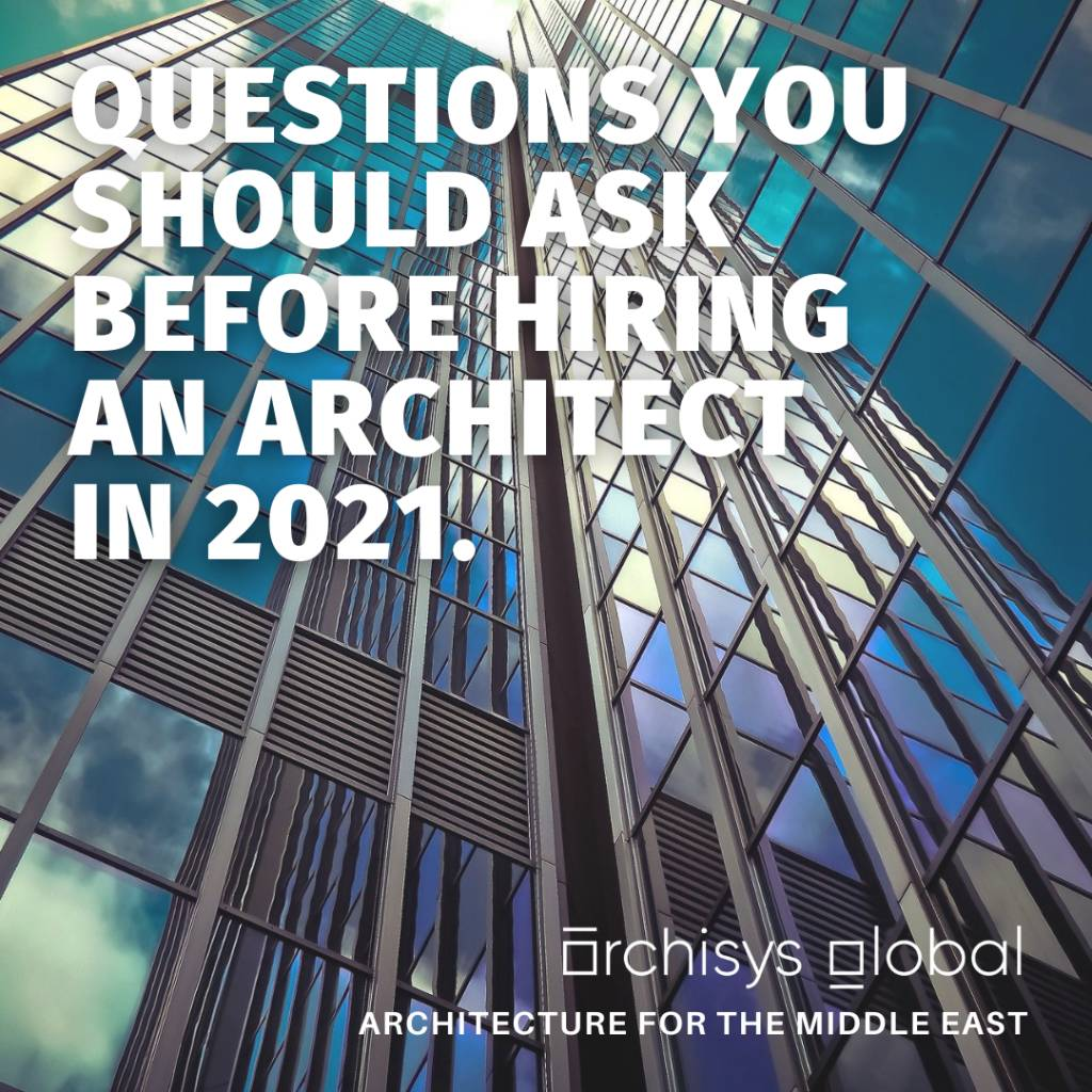 5 Questions you should ask before hiring an architect in 2021